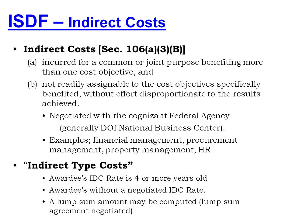 ISDF – Indirect Costs Indirect Costs [Sec. 106(a)(3)(B)]